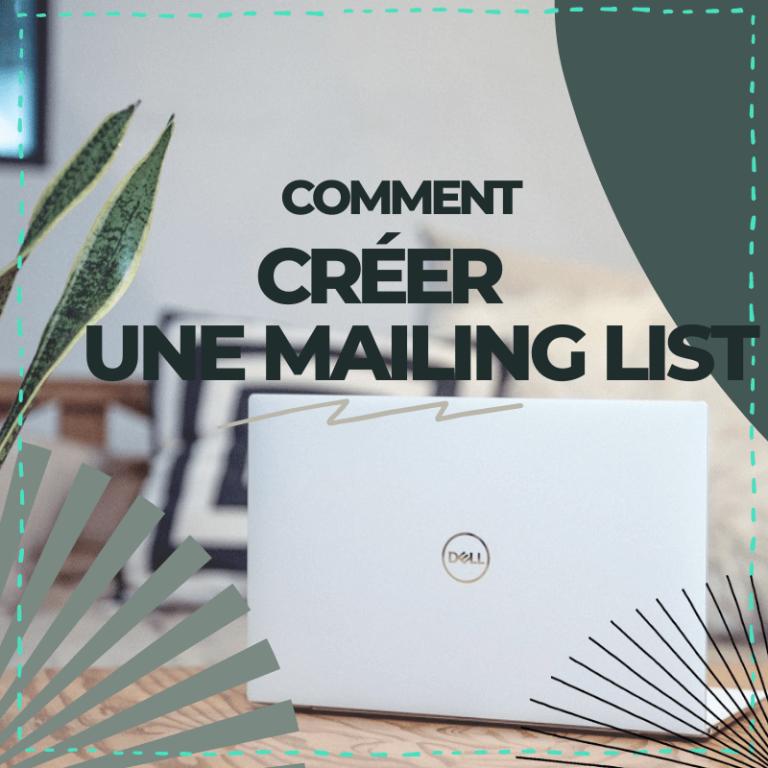 comment créer une mailing list