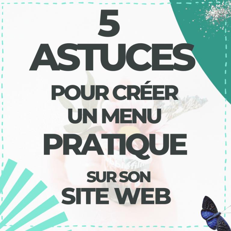 5 astuces pour un menu de site internet efficace